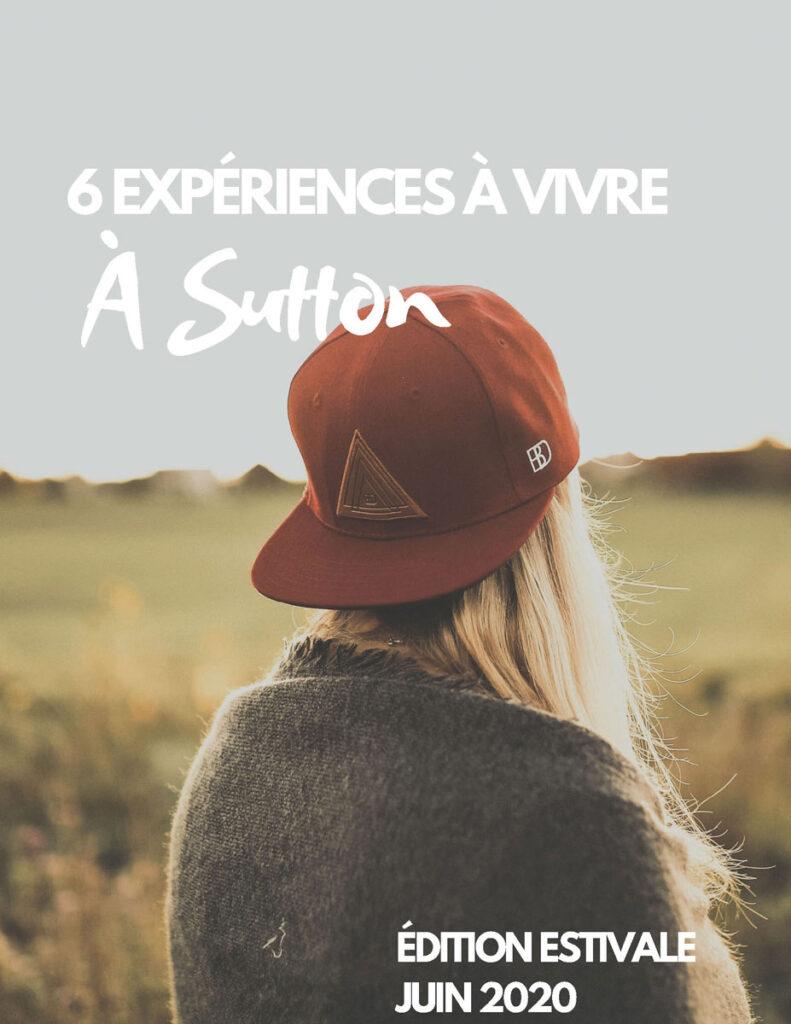 6 expériences à Sutton - Été 2020